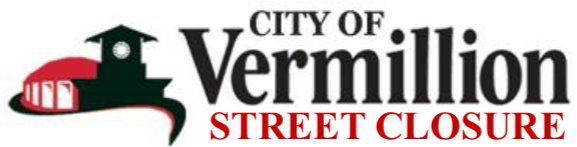 City of Vermillion: Street Closure Logo
